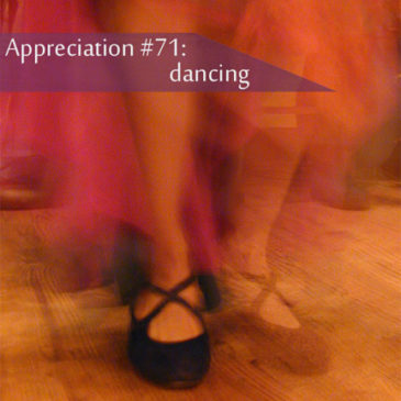 Appreciation #71: dancing