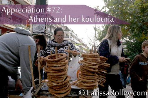 Appreciation #72: koulouria