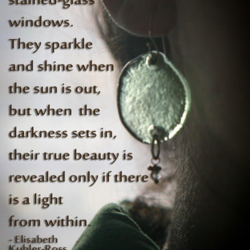 People are like stained-glass….