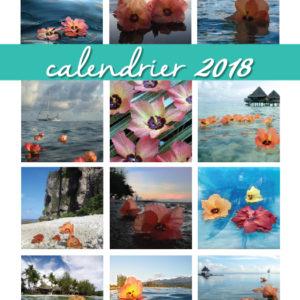 2018 Calendrier –  Fleur de purau – Polynésie Française – Tahiti – Hibiscus.  In French